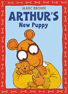 Arthur's New Puppy By Brown, Marc Tolon